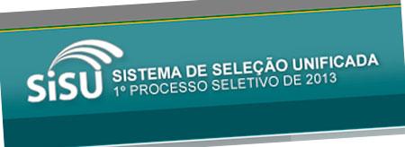 SISU 2013 - DATAS, VAGAS, FACULDADES, INSCRIÇÃO, COMO FUNCIONA? - SISU.MEC.GOV.BR