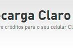 WWW.CLARORECARGA.COM.BR - CLARO RECARGA - COLOCAR CRÉDITOS CELULAR CLARO