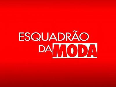 ESQUADRAO DA MODA INSCRICOES