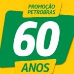 WWW.BR.COM.BR/PETROBRASPREMMIA - PROMOÇÃO PETROBRAS 60 ANOS