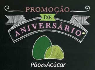 WWW.ANIVERSARIOPAODEACUCAR.COM.BR - PROMOÇÃO DE ANIVERSÁRIO PÃO DE AÇÚCAR