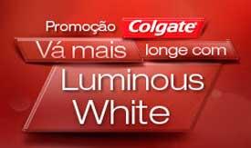 WWW.PROMOCAOCOLGATE.COM.BR - PROMOÇÃO COLGATE LUMINOUS WHITE