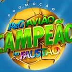 WWW.PGAVIAOCAMPEAO.COM.BR - PROMOÇÃO AVIÃO CAMPEÃO DO FAUSTÃO 7º EDIÇÃO P&G - CADASTRAR