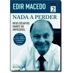 NADA A PERDER 2 - MEUS DESAFIOS DIANTE DO IMPOSSIVEL