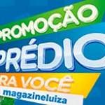 PROMOÇÃO PRÉDIO PRA VOCÊ MAGAZINE LUIZA