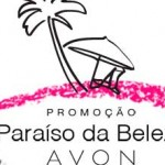 WWW.PARAISODABELEZAAVON.COM.BR - PROMOÇÃO PARAÍSO DA BELEZA AVON