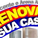 PROMOÇÃO SÃO VICENTE E ARENA ATACADO RENOVAM SUA CASA