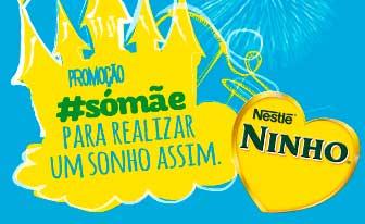 WWW.PROMOSOMAE.COM.BR - PROMOÇÃO LEITE NINHO CUIDAR ASSIM, SÓ MÃE