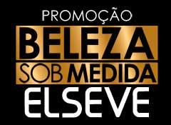 WWW.ELSEVESOBMEDIDA.COM.BR - PROMOÇÃO ELSEVE BELEZA SOB MEDIDA