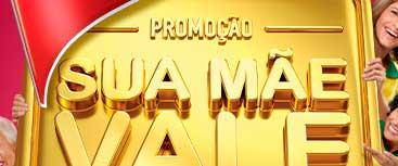 WWW.EXTRA.COM.BR/MAES2014 - PROMOÇÃO EXTRA 2014 SUA MÃE VALE OURO